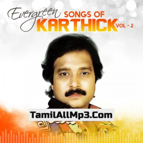 Evergreen Songs Of Karthik Vol. 2 Album Poster