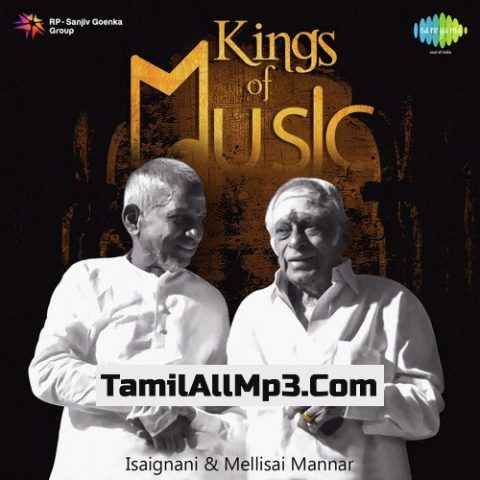 Kings of Music - Isaignani and Mellisai Mannar Album Poster