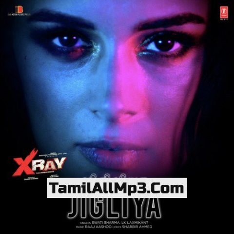 """Jigliya From """"X-Ray - The Inner Image"""" Album Poster"""