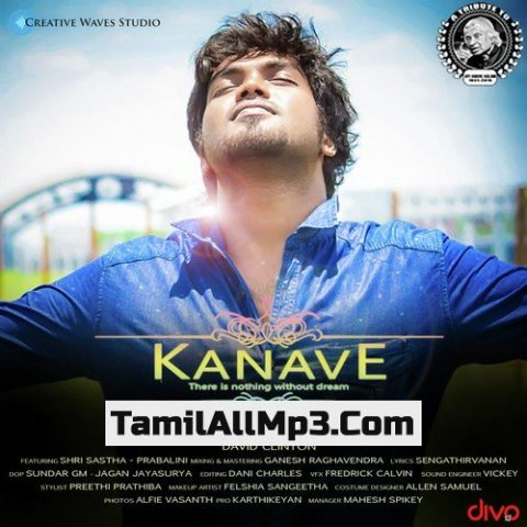 Kanave - There is nothing without dreams Album Poster