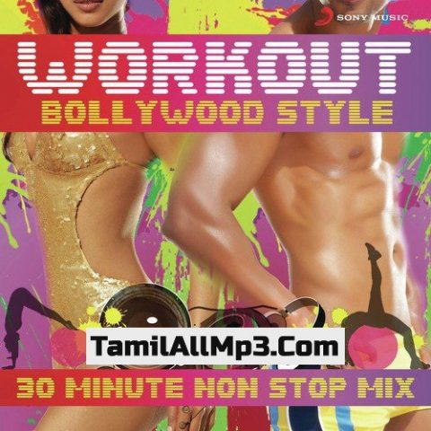 Workout Bollywood Style: 30 Mins Non Stop Mix Album Poster